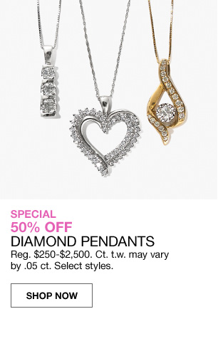 special 50 percent off diamond pendants. Regular 250 to 2,500 dollars. Carat total weight may vary by .5 carat. Select styles