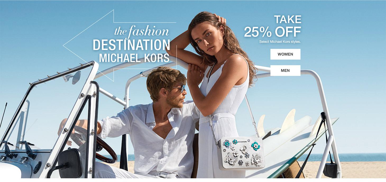 the fashion destination michael kors. take 25 percent off. select michael kors styles.