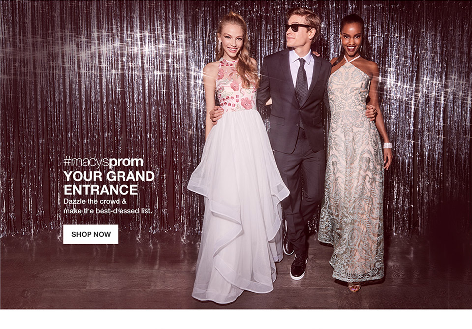 #macysprom your grand entrance. dazzle the crowd and make the best dressed list.