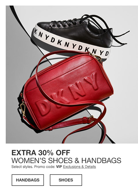 extra 30 percent off womens shoes and handbags. select styles. promo code. vip