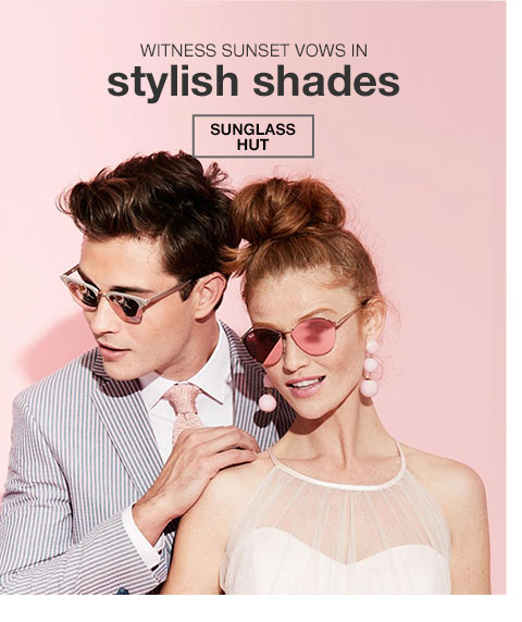 Witness sunset vows in stylish shades. Sunglass Hut