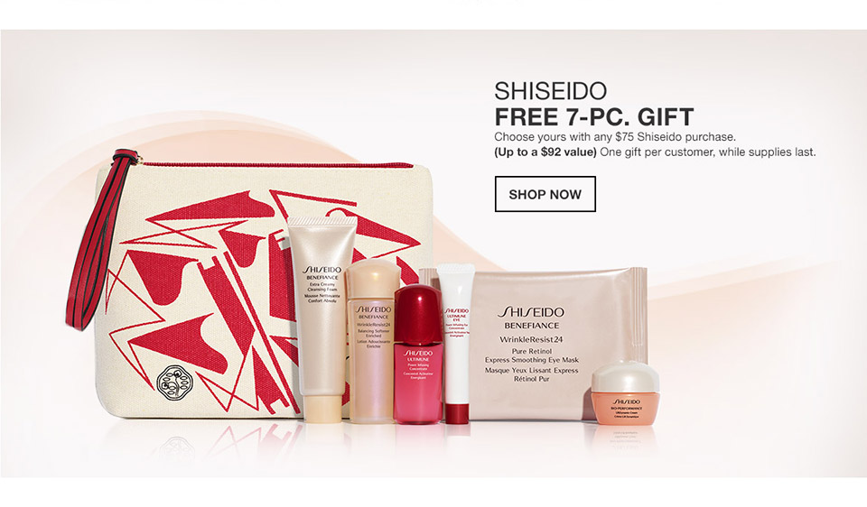 shiseido free 7 piece gift. choose yours with any $75 shiseido purchase. (up to a $92 value) one gift per customer, while supplies last.
