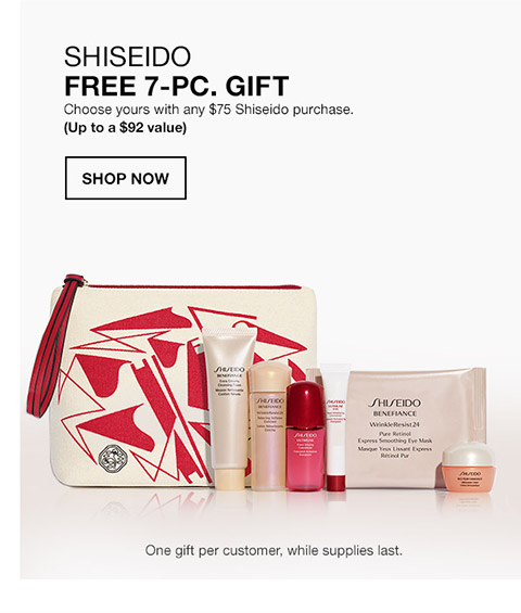 shiseido free 7 piece gift. choose yours with any $75 shiseido purchase. (up to a $92 value). once gift per customer, while supplies last.